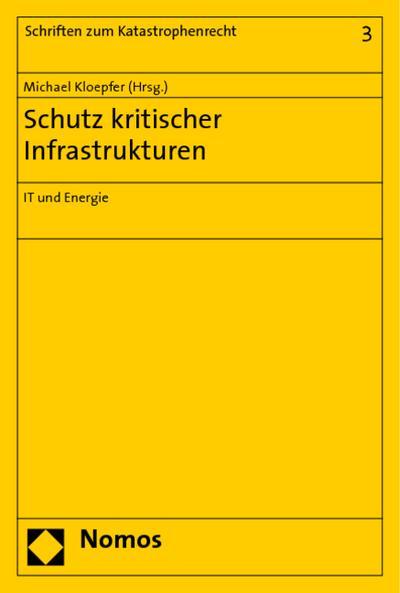 Schutz kritischer Infrastrukturen