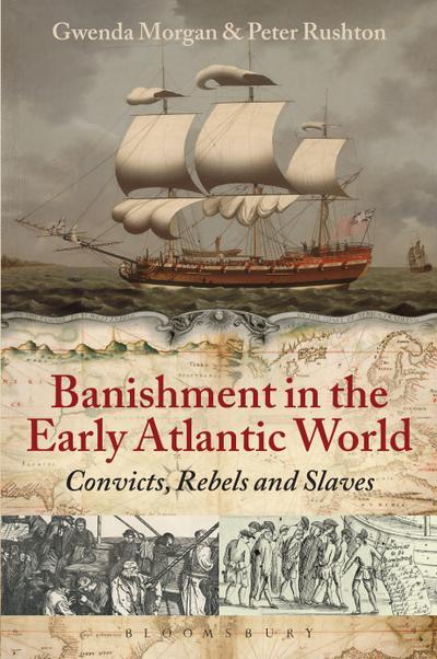 Banishment in the Early Atlantic World