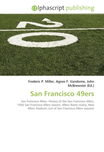 San Francisco 49ers - Frederic P. Miller -  9786130052713