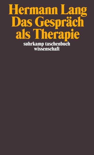 Das Gespräch als Therapie (suhrkamp taschenbuch wissenschaft)