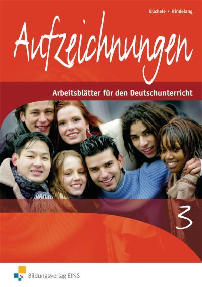 Aufzeichnungen Arbeitsblätter für den Deutschunterricht