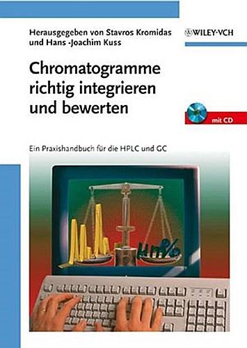 Chromatogramme richtig integrieren und bewerten Stavros Kromidas