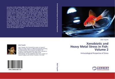 Xenobiotic and  Heavy Metal Stress in Fish:  Volume 2