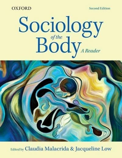 Sociology of the Body: A Reader