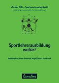 Sportlehrerausbildung - wofür?