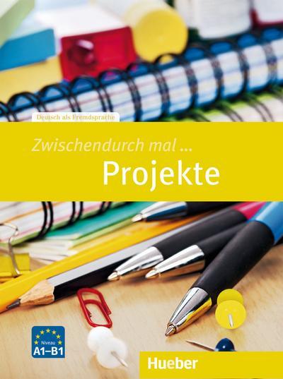 Zwischendurch mal ... Projekte: Deutsch als Fremdsprache / Kopiervorlagen