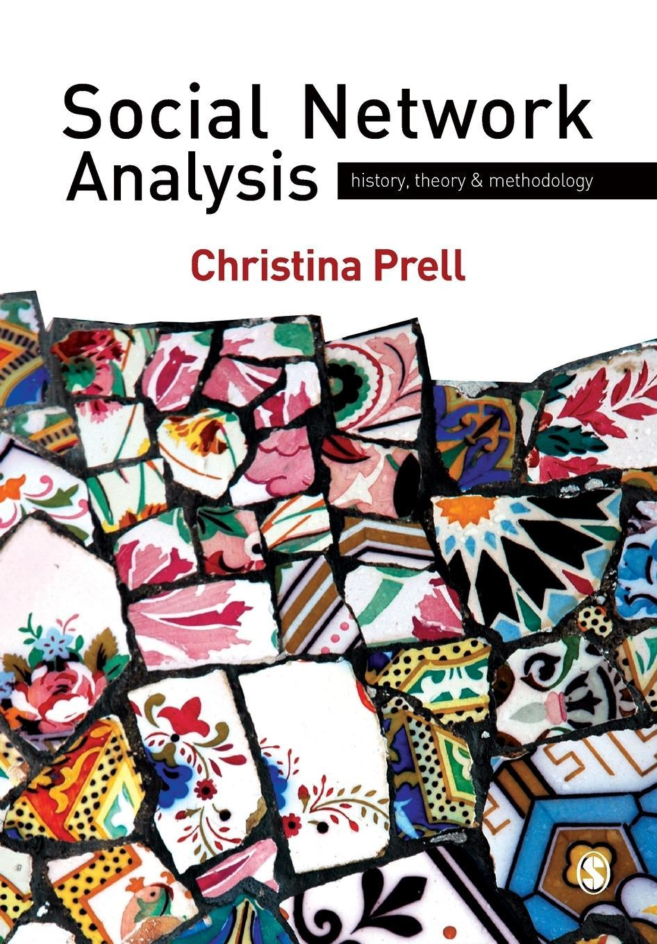 Social Network Analysis Christina Prell