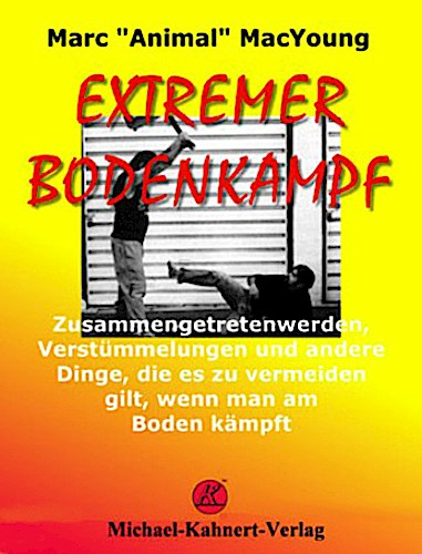 Extremer Bodenkampf Marc Animal MacYoung