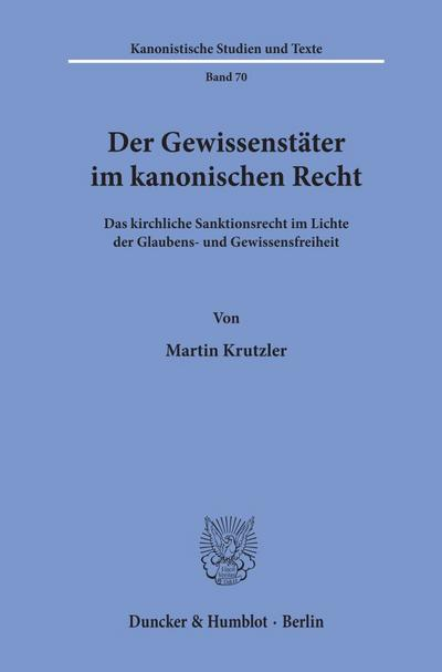 Der Gewissenstäter im kanonischen Recht.