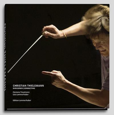 Christian Thielemann - Dirigieren/Conducting