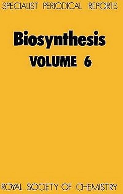 Biosynthesis: Volume 6