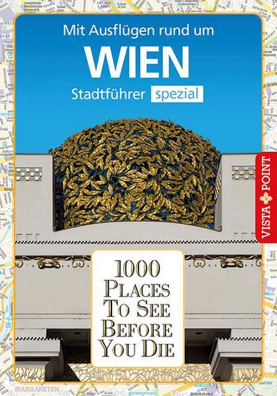 1000 Places To See Before You Die Stadtführer Wien
