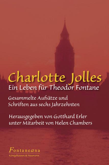 Ein Leben für Theodor Fontane Charlotte Jolles