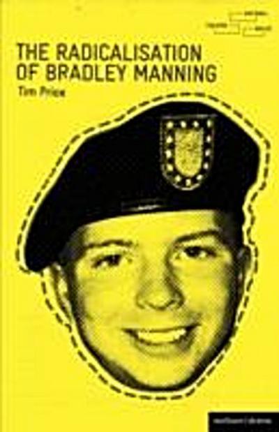 Radicalisation of Bradley Manning