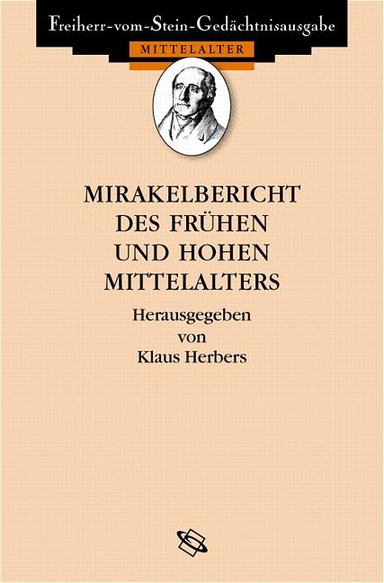 Mirakelberichte des frühen und hohen Mittelalters Klaus Herbers