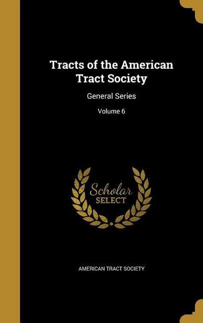 TRACTS OF THE AMER TRACT SOCIE