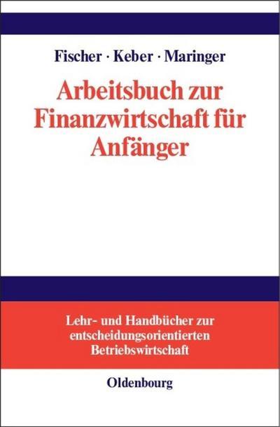 Arbeitsbuch zur Finanzwirtschaft fur Anfanger