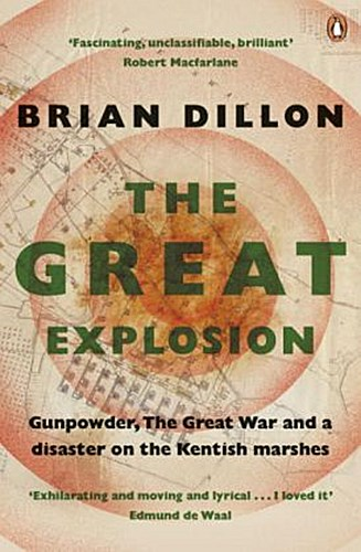 The Great Explosion Brian Dillon