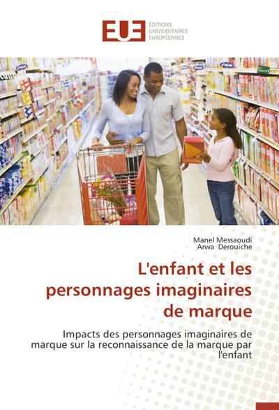 L'enfant et les personnages imaginaires de marque