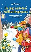 Die Jagd nach dem Weihnachtsgespenst; Ein Weihnachtskrimi in 24 Kapiteln; Ill. v. Althaus, Lisa; Deutsch
