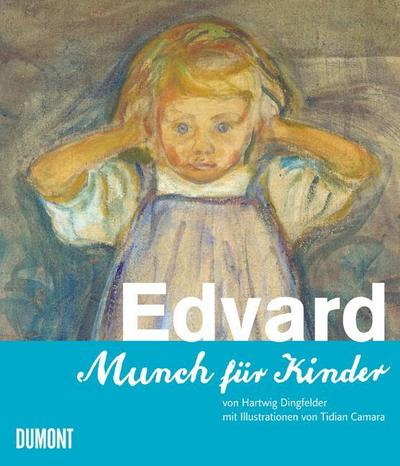 Edvard. Munch für Kinder