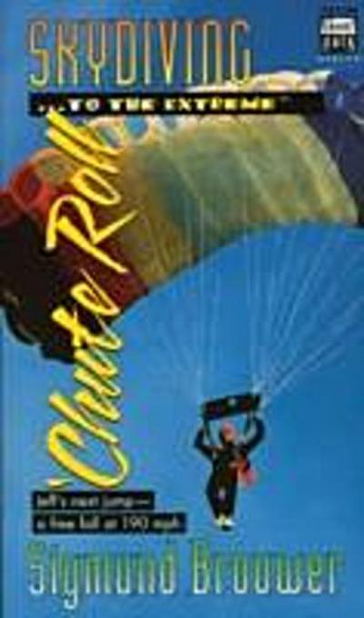 SHORTCUTS #3: SKYDIVING TO THE EXTREME