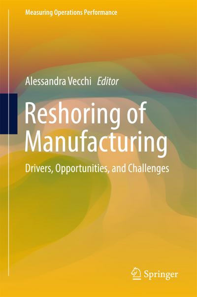 Reshoring of Manufacturing