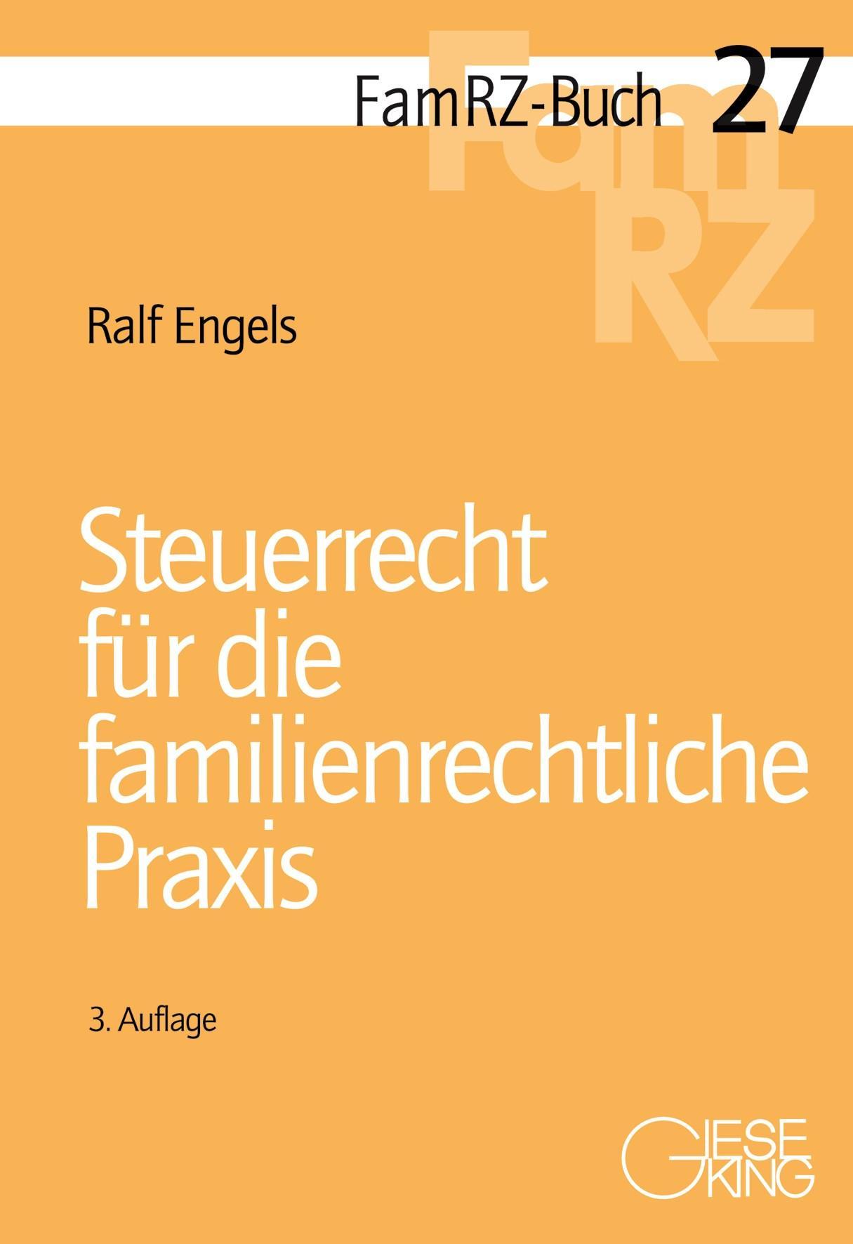 NEU Steuerrecht für die familienrechtliche Praxis Ralf Engels 411812