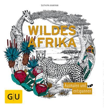 Wildes Afrika; Kamyam:Wildes Afrika; Ausmalen und entspannen