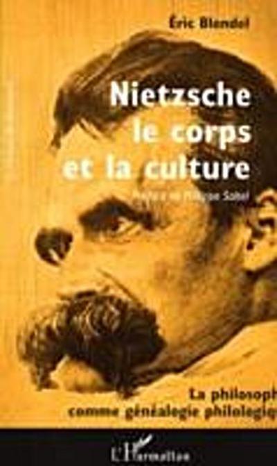Nietzsche le corps et la culture