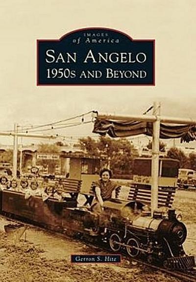 San Angelo 1950s and Beyond