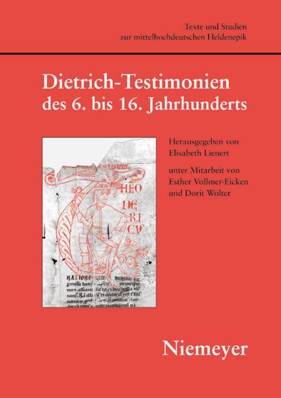 Dietrich'-Testimonien des 6. bis 16. Jahrhunderts