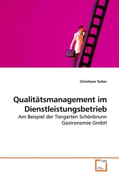 Qualitätsmanagement im Dienstleistungsbetrieb