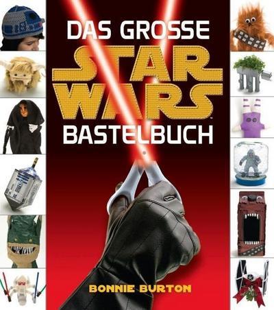 Das grosse STAR WARS Bastelbuch