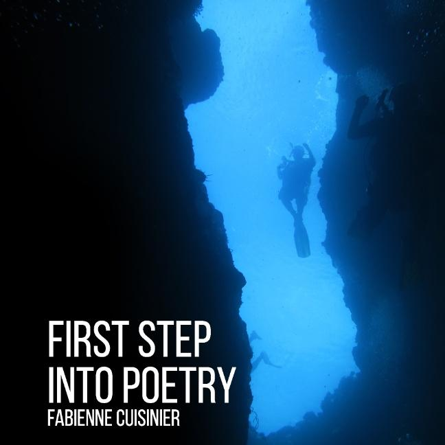 First Step Into Poetry Fabienne Cuisinier