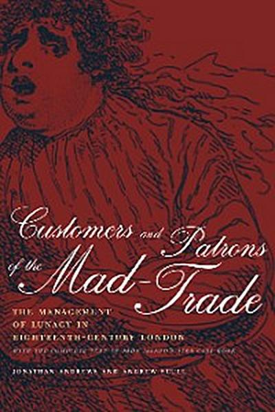 Customers and Patrons of the Mad-Trade