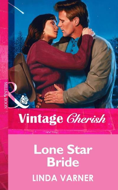 Lone Star Bride (Mills & Boon Vintage Cherish)