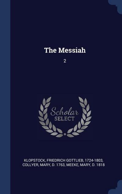 The Messiah: 2