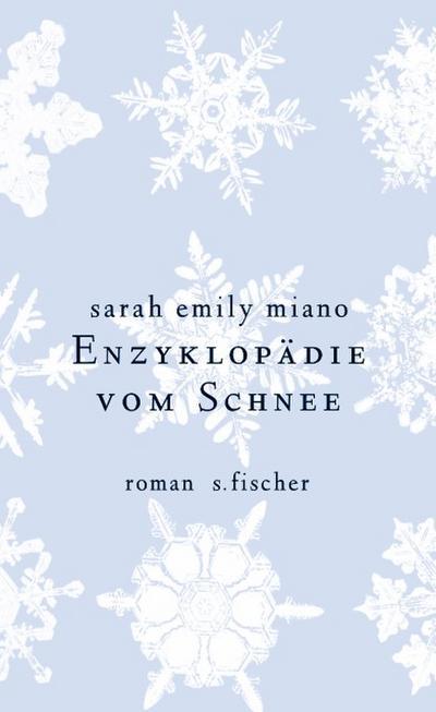 Enzyklopädie vom Schnee: Roman