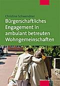 Bürgerschaftliches Engagement in ambulant betreuten Wohngemeinschaften; Deutsch