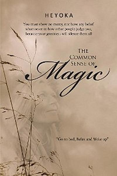 The Common Sense of Magic