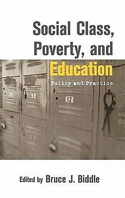 Social Class, Poverty and Education: Policy and Practice