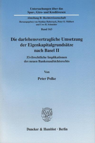 Die darlehensvertragliche Umsetzung der Eigenkapitalgrundsätze nach Basel II
