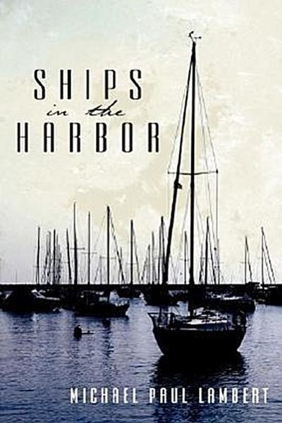 Ships in the Harbor