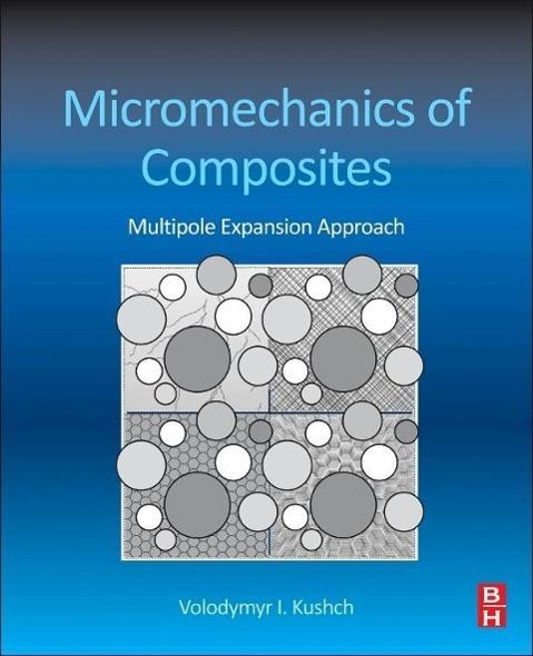 Micromechanics of Composites Volodymyr Kushch