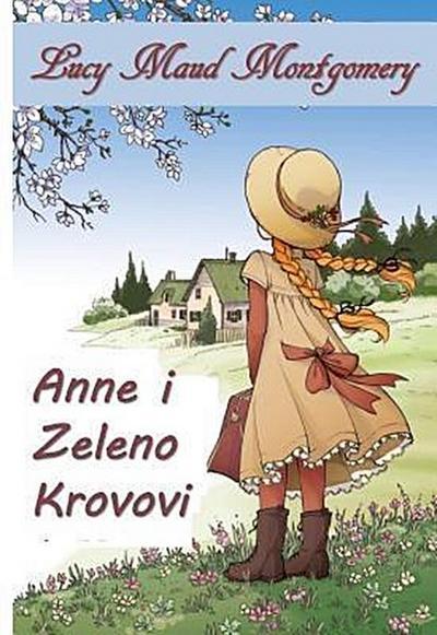 Anne Zelenih Žabica