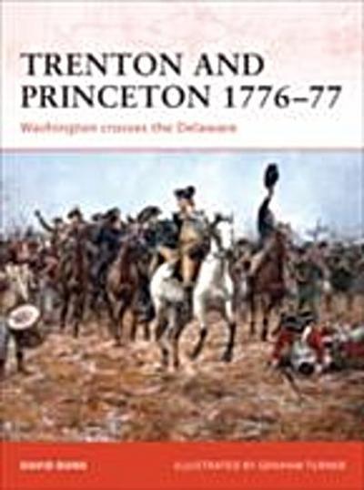 Trenton and Princeton 1776 77