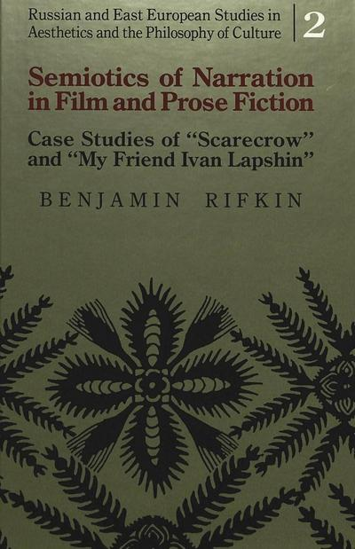 Semiotics of Narration in Film and Prose Fiction