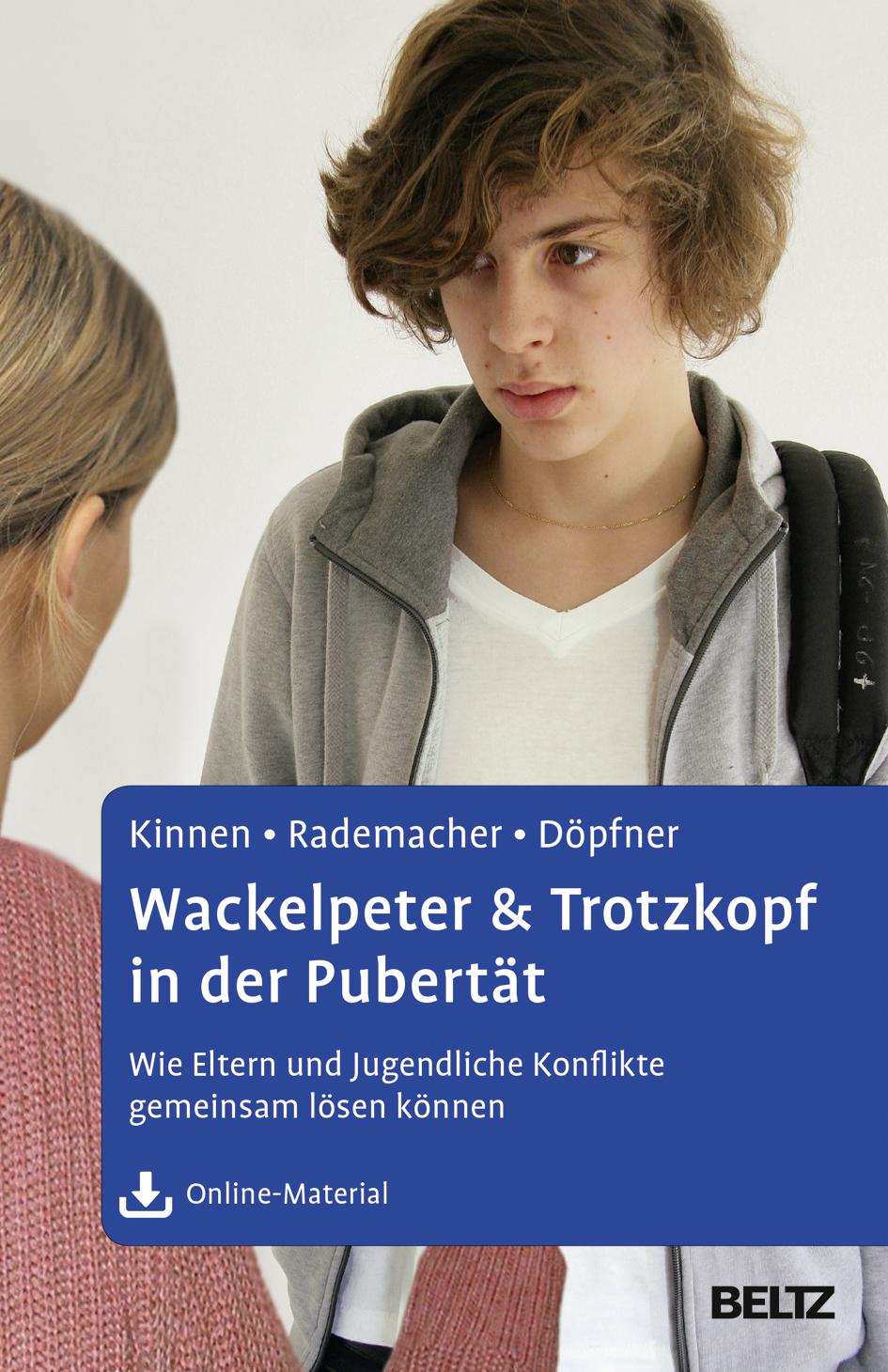 Wackelpeter & Trotzkopf in der Pubertät Claudia Kinnen