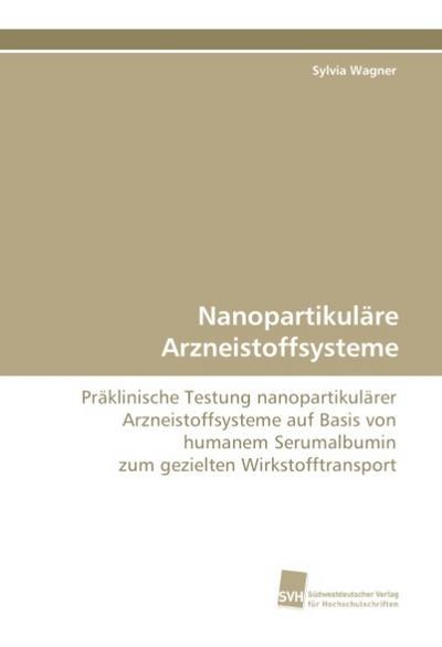 Nanopartikuläre Arzneistoffsysteme